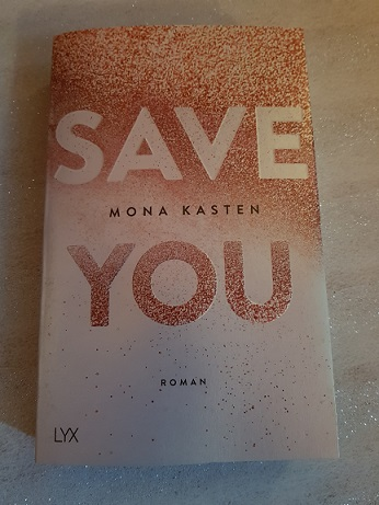 """Save You"" von Mona Kasten"