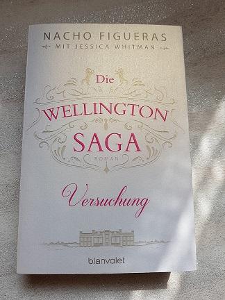 """""""Die Wellington Saga - Versuchung"""" und """"Die Wellington Saga - Verführung"""" von Nacho Figueras"""