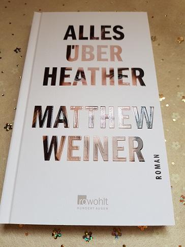 """""""Alles über Heather"""" von Matthew Weiner"""