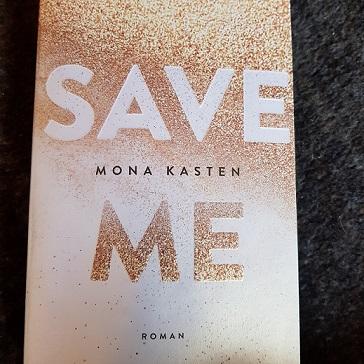 """""""Save Me"""" von Mona Kasten"""