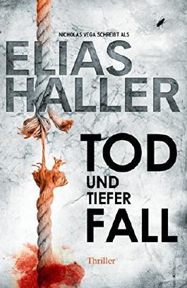 """""""Tod und tiefer Fall"""" von Elias Haller"""