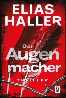 """""""Der Augenmacher"""" von Elias Haller"""