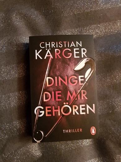 """""""Dinge, die mir gehören"""" von Christian Kärger"""
