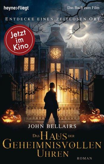 """""""Das Haus der geheimnisvollen Uhren"""" von John Bellairs"""