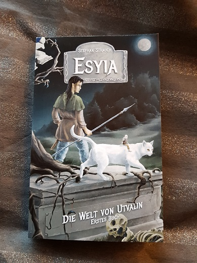 """""""Esyia - Die Welt von Utvalin - Erstes Buch"""" von Stephan Strauch"""