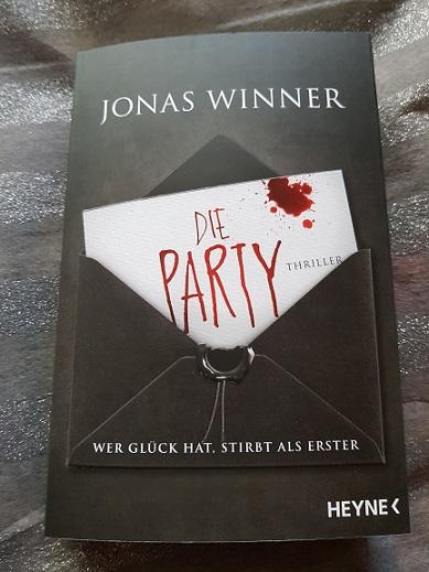 """""""Die Party - Wer Glück hat stirbt als Erster"""" von Jonas Winner"""