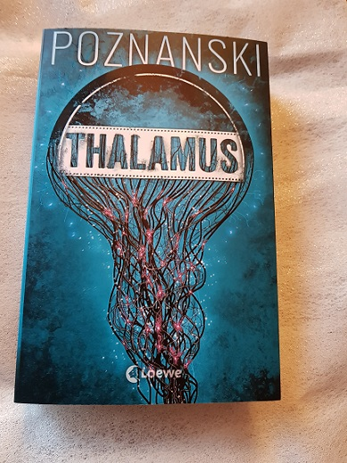 """Thalamus"" von Ursula Poznanski"