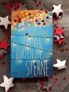 """""""Nebenan funkeln die Sterne"""" von Lilly Adams"""