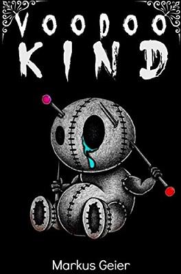 """""""Voodoo Kind"""" von Markus Geier"""