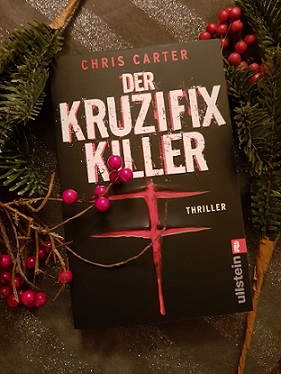 """Der Kruzifix-Killer"" von Chris Carter"