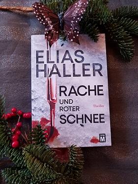 """""""Rache und roter Schnee"""" von Elias Haller"""