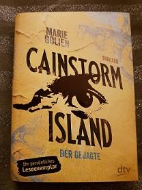 """""""Cainstorm Island - Der Gejagte"""" von Marie Golien"""