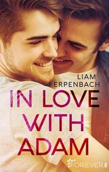 """""""In love with Adam"""" von Liam Erpenbach"""
