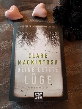 """""""Deine letzte Lüge"""" von Clare Mackintosh"""