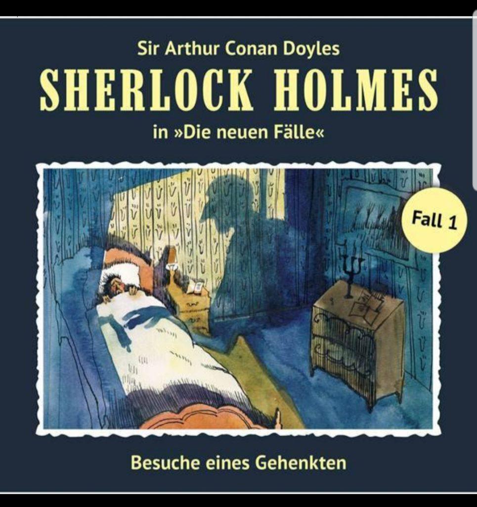 """""""Sherlock Holmes - Besuche eines Gehenkten"""" von Sir Arthur Conan Doyle"""