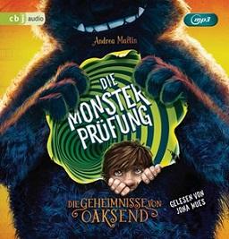 """""""Die Geheimnisse von Oaksend - Die Monsterprüfung"""" von Andrea Martin"""