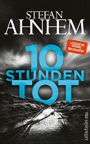 """""""10 Stunden Tot"""" von Stefan Ahnhem"""