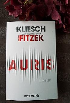 """""""Auris"""" von Vincent Kliesch, nach einer Idee von Sebastian Fitzek"""