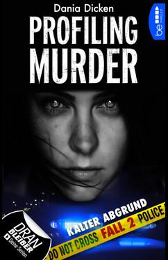 """""""Profiling Murder Fall 2 - Kalter Abgrund"""" von Dania Dicken"""