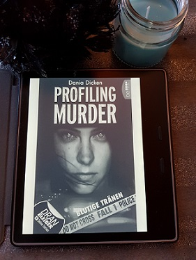 """""""Profiling Murder - Fall 1: Blutige Tränen"""" von Dania Dicken"""