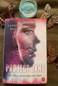 """""""Project Jane: Ein Wort verändert die Welt"""" von Lynette Noni"""
