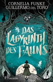 """Das Labyrinth des Fauns"" von Cornelia Funke"