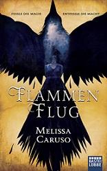 """""""Flammenflug"""" von Melissa Caruso"""