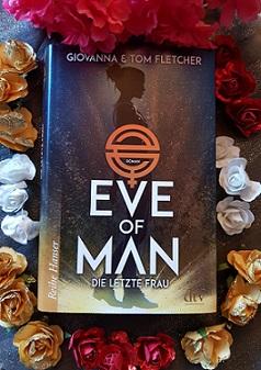 """""""Eve of Man - Die letzte Frau"""" von Giovanna & Tom Fletcher"""