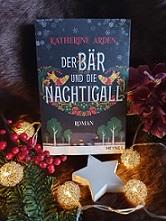 """""""Der Bär und die Nachtigall"""" von Katherine Arden"""