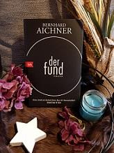"""""""Der Fund"""" von Bernhard Aichner"""